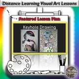 Distance Learning Keyhole Drawing Visual Art Lesson Plan