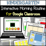 Distance Learning-Kindergarten Morning Routine for Google Classroom