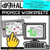 Distance Learning L Blends Worksheets for Google Classroom