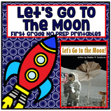 Distance Learning Let's Go to the Moon! First Grade NO PRE