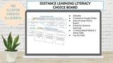 Distance Learning Literacy Choice Board