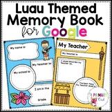 Distance Learning: Luau Themed Digital Memory Book for Goo