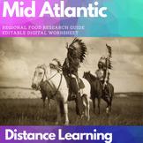 Distance Learning: MID ATLANTIC food research digital worksheet
