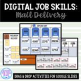 Digital Job Skills: Mail Delivery Activities for Google Slides