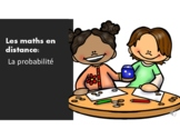 Distance Learning Math Mini Unit - Probability (FRENCH)
