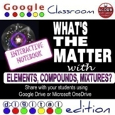Distance Learning Matter, Elements, Compounds, Mixtures Interactive Notebook
