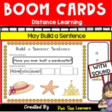 Distance Learning | May/Summer Scrambled Sentences | Boom Cards