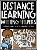 Distance Learning Meeting Helpers- visual cues and schedule cards