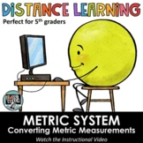 Distance Learning - Metric System Converting Measures -  S