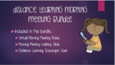 Distance Learning: Morning Meeting BUNDLE!
