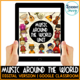 Distance Learning   Music Around the World Google Classroo