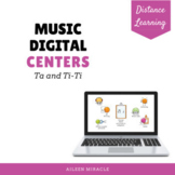 Distance Learning Music Centers {Ta and Ti-Ti}
