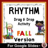 Distance Learning Music | Rhythm Drag and Drop FALL Activity