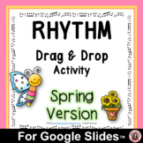 Rhythm Drag and Drop SPRING Music Activities