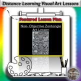 Distance Learning Non Objective / Zentangle Visual Art Les