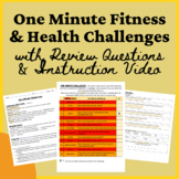 Distance Learning ONE MINUTE PE and Health CHALLENGES and
