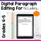 Distance Learning October Writing: Digital Paragraph Editi