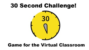 Distance Learning Online Game 30 Second Challenge By Teacher Techie