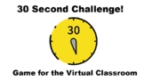 Distance Learning Online Game- 30 Second Challenge!