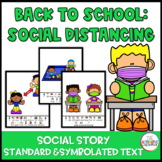 Back to School Social Distancing and Wearing a Mask Social Story