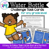 Distance Learning- PE in the Classroom - 15 x Water Bottle Challenge Task Cards