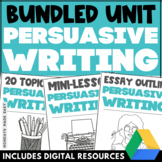 PERSUASIVE WRITING BUNDLE Opinion Essay Unit with Lesson, Assignment, and Rubric