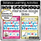 Distance Learning: Phonics CVC Practice - Interactive Goog