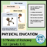 Distance Learning Physical Education: 6 Minutes of Bootcamp Vol 1