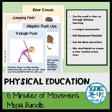 Distance Learning Physical Education: 6 Minutes of Movemen