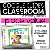 Distance Learning Place Value Practice- A Digital Resource