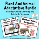 Distance Learning Plant and Animal Adaptations MS NGSS and