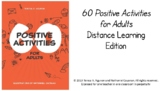 Distance Learning PowerPoint: 60 Positive Activities for A