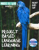 DESIGN A ZOO - ENGLISH ELL - Project-Based Language Learni