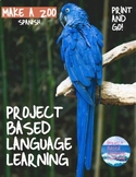 DESIGN A ZOO - SPANISH - Project-Based Language Learning - DISTANCE LEARNING