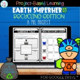 Distance Learning   Project Based Learning   Earth Superhe