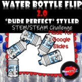 Distance Learning - Project Based Learning - Water Bottle Flip 2.0 Google Slides
