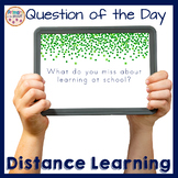 Distance Learning Question of the Day Writing Prompts and