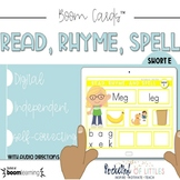 Read, Rhyme, Spell- Short E *Distance Learning*