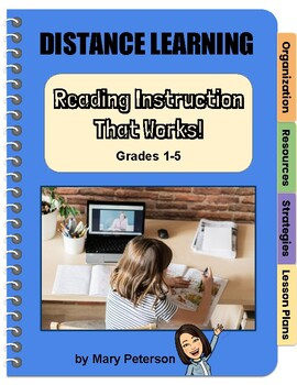 Distance Learning: Reading Instruction That Works!