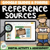 Reference Sources Digital Activity for Google Classroom Di