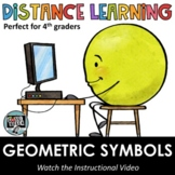 Distance Learning - Representing and Notating Geometric Symbols