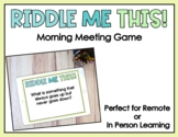 Distance Learning: Riddle Me This! Morning Meeting Zoom Ga