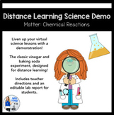 Distance Learning Science Demo: Chemical Reactions