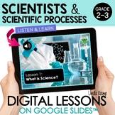 Scientists & Scientific Method Digital Science Activities