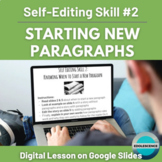 Distance Learning Self-Editing Skills #2: When to Start a New Paragraph
