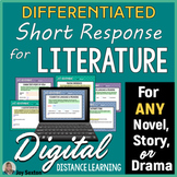 Short Response for ANY Literature - DIGITAL Distance Learn