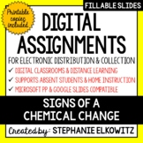 Distance Learning - Signs of a Chemical Change Digital Assignments