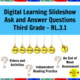 Distance Learning Slideshow Ask and Answer Questions about