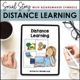 Distance Learning - Social Story (Boardmaker Symbols)