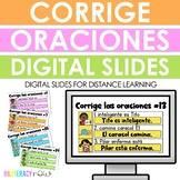 Distance Learning - Spanish Fix the Sentences - Corrige las oraciones revueltas